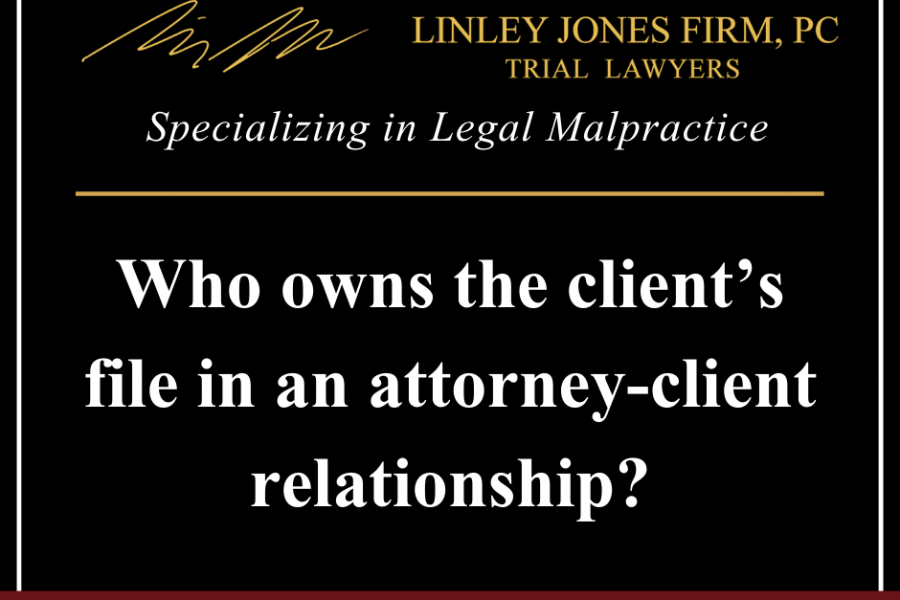 Who Owns The Client's File?